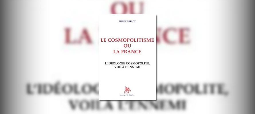 « Le cosmopolitisme ou la France » de Pierre Milloz