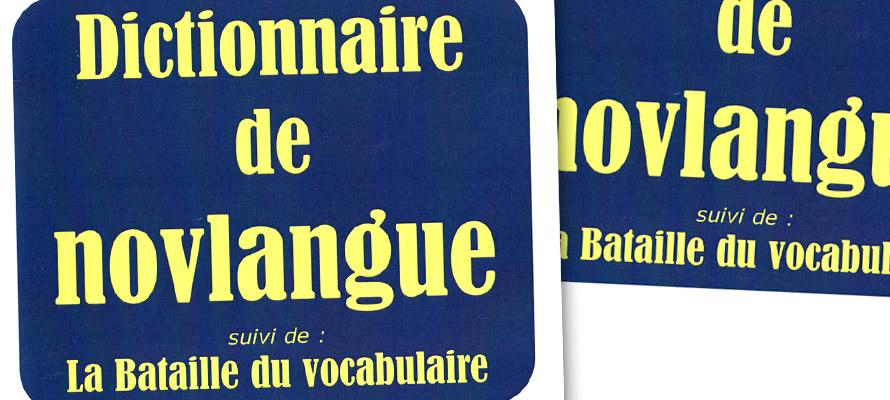 Le Dictionnaire de novlangue (mise à jour janvier 2013) 1/2