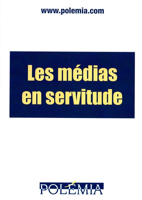 Les médias en servitude