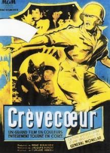 Affiche du film Crèvecœur, réalisé en 1952 en pleine duerre de Corée, par Jacques Dupont