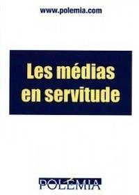 Les Médias en servitude de Claude Lorne
