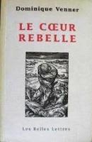 Le Cœur Rebelle