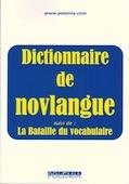 Dictionnaire de novlangue suivi de La Bataille du vocabulaire