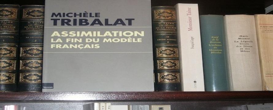 « Assimilation / La fin du modèle français » de Michèle Tribalat
