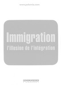 Immigration : l'illustion de l'intégration