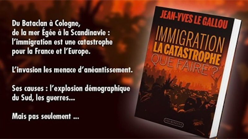 « Immigration : la Catastrophe. Que faire ? » de Jean-Yves Le Gallou [rediffusion]