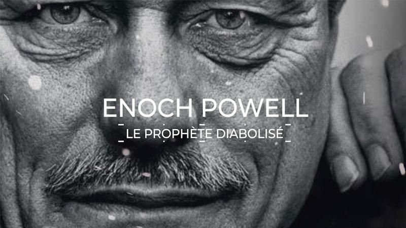 [Vidéo] Il y a 50 ans, la prophétie d'Enoch Powell sur les ravages de l'immigration