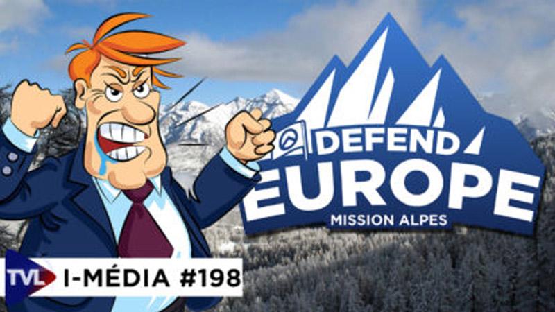 I-Média #198 Opération Defend Europe : la rage des journalistes