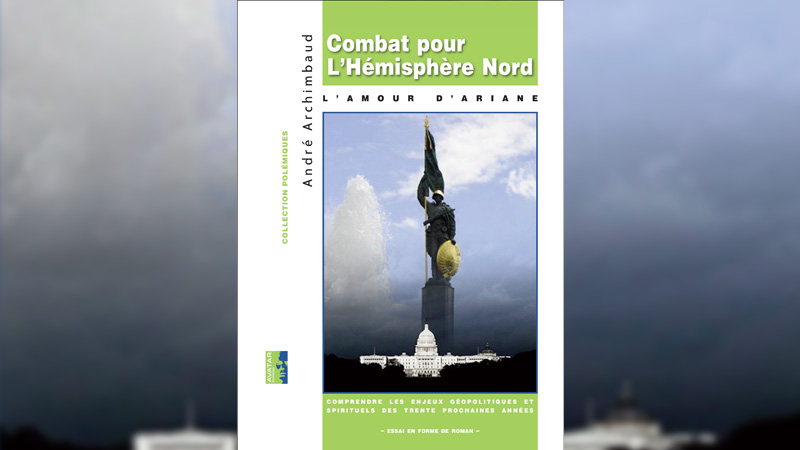 «Combat pour l'Hémisphère Nord» Chevauchez le tigre avec André Archimbaud