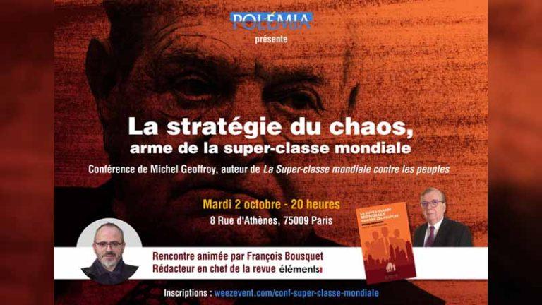 La stratégie du chaos, arme de la super-classe mondiale [Conférence]