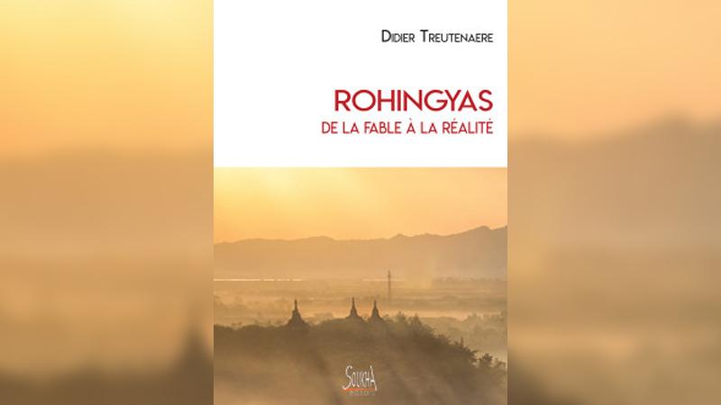 «Rohingyas, de la fable à la réalité», par Didier Treutenaere