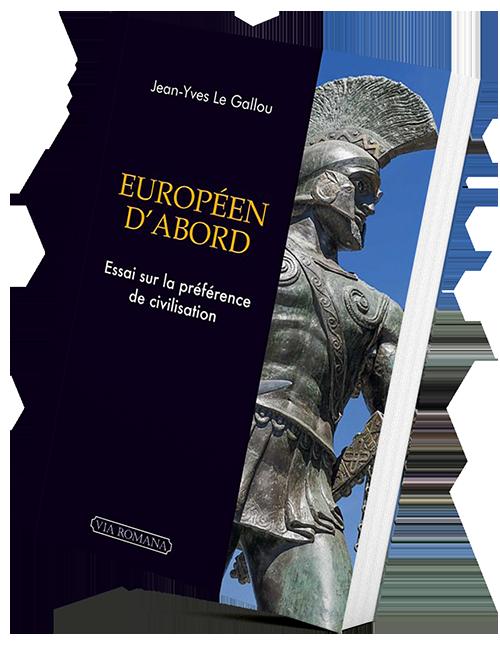 Européen d'Abord, de Jean-Yves Le Gallou