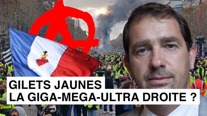 Gilets Jaunes : la giga-mega-ultra droite ? I-Média n°226