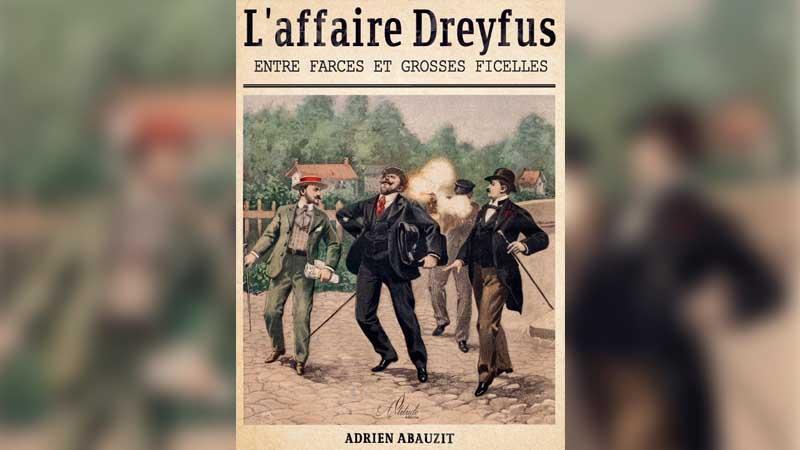 Affaire Dreyfus. Adrien Abauzit prêche les convaincus