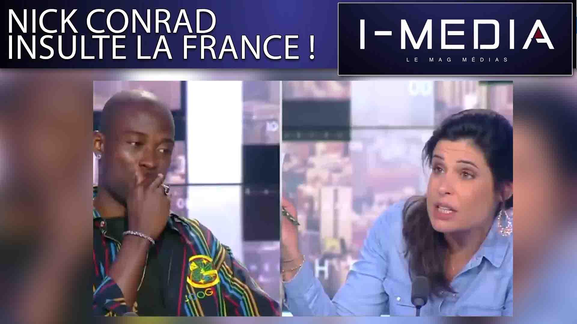 I-Média n°251 – Nick Conrad insulte la France !
