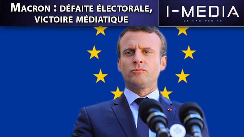 I-Média n°252 – Macron : défaite électorale, victoire médiatique