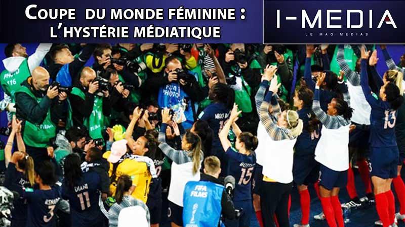 I-Média n°254 – Foot féminin : l'hystérie médiatique
