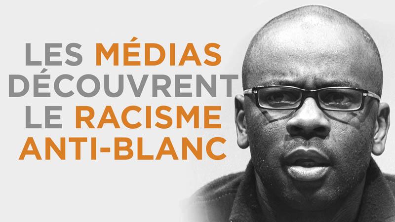 I-Média n°263 – Les médias découvrent le racisme anti-blanc
