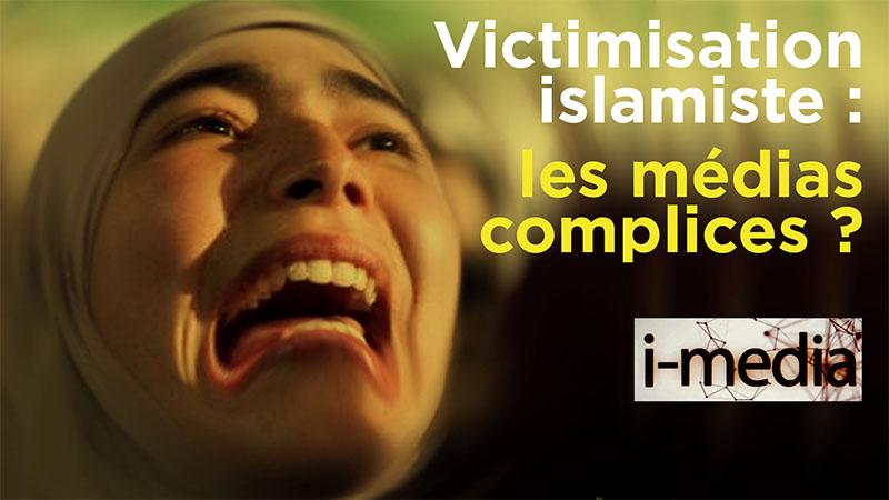 I-Média n°272 – Manif contre « l'islamophobie » : les médias complices des islamistes ?