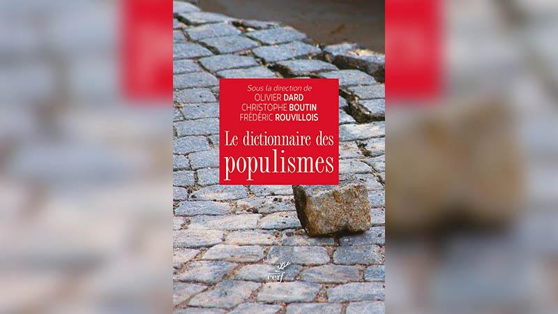 Un ouvrage indispensable pour tout comprendre du populisme
