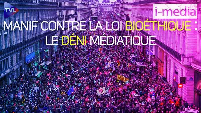I-Média n°282 – Manif contre la loi Bioéthique : le déni médiatique