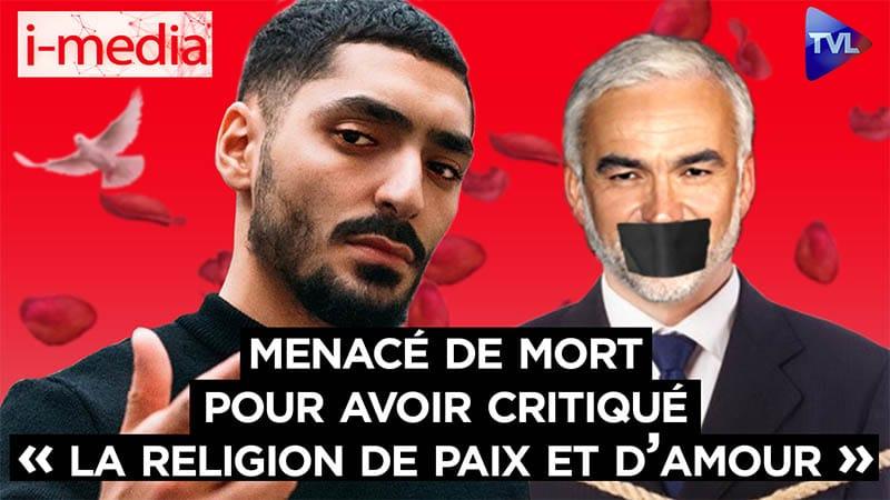 I-Média n°289 – Pascal Praud menacé de mort pour avoir critiqué « la religion de paix et d'amour »