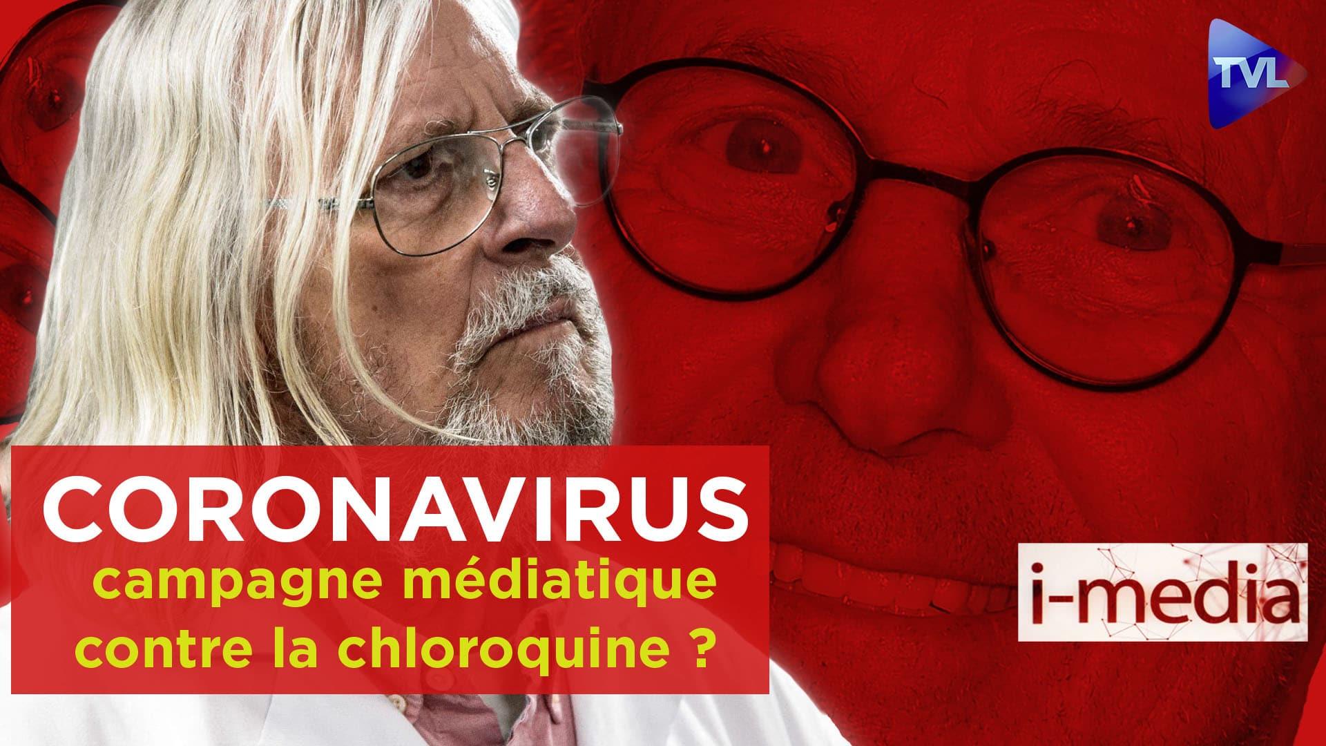 I-Média n°292 – Covid-19. Campagne médiatique contre la chloroquine ?