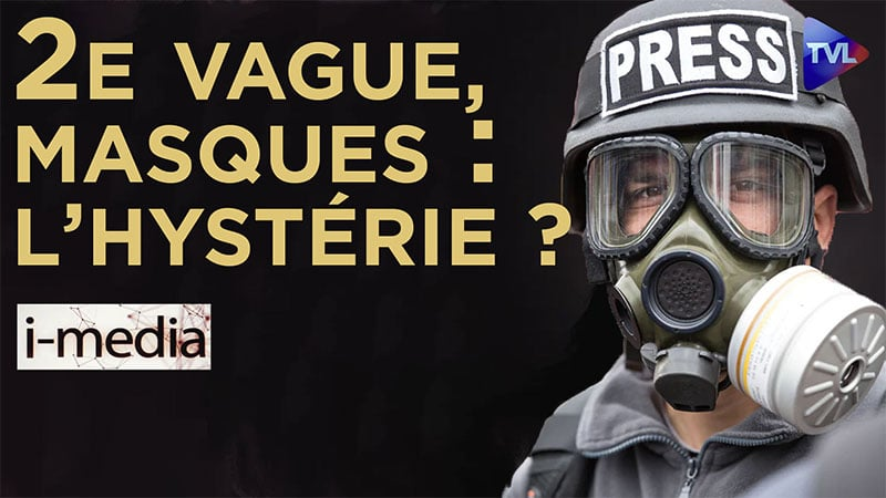 I-Média n°310 – 2e vague, masques… L'hystérie ?