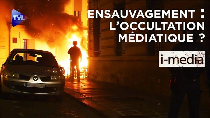 I-Média n°311 – Ensauvagement : l'occultation médiatique ?