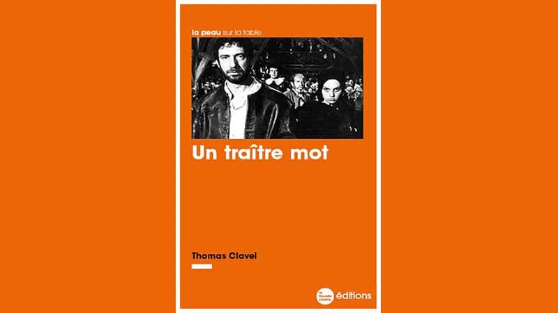 « Un traître mot » de Thomas Clavel : anticipation glaçante de notre monde