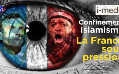 I-Média n°320 – Confinement, attentats islamistes… La France sous pression