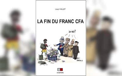Le franc CFA, clef de voûte du mythe d'une France néocoloniale