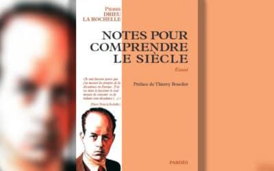 Décadence et renaissance, des racines au remède : les « Notes pour comprendre le siècle » de Drieu la Rochelle