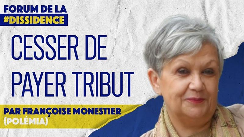 Cessons de subventionner l'immigration ! – Françoise Monestier – VIe Forum de la Dissidence