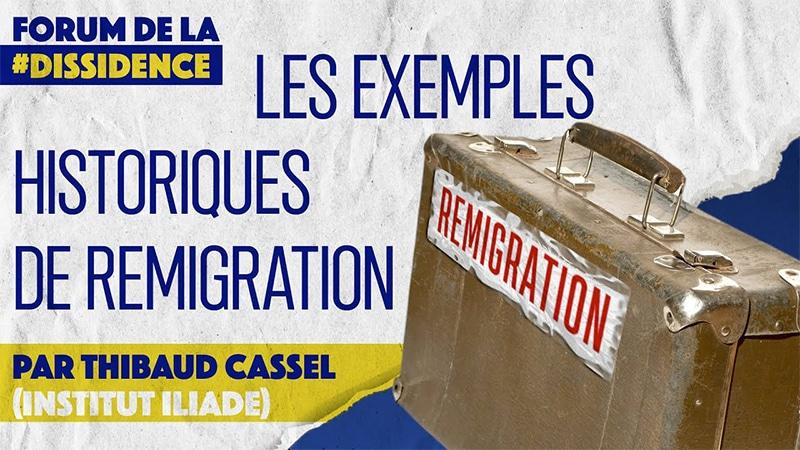 La remigration dans l'histoire – Thibaud Cassel – VIe Forum de la Dissidence