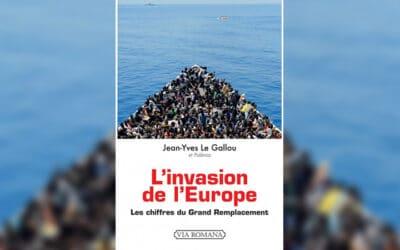 « L'Invasion de l'Europe – Les chiffres du Grand Remplacement » : la preuve par les faits