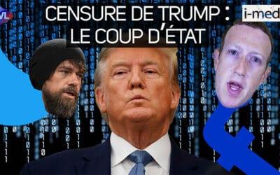I-Média n°331 – Censure de Donald Trump : le coup d'État de la gauche et des GAFA