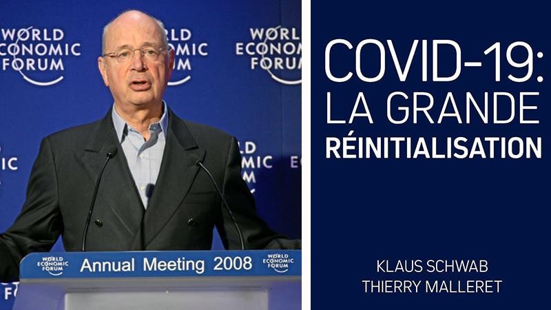 « La Grande Réinitialisation » – Le plaidoyer cynique de Davos pour un monde post-covid