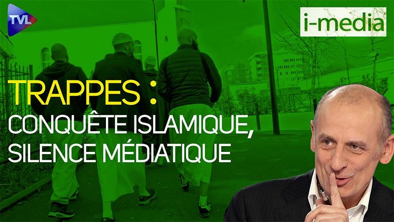 I-Média n°335 – Trappes : conquête islamique, silence médiatique