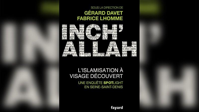Quand deux journalistes du Monde découvraient l'islamisation de la France