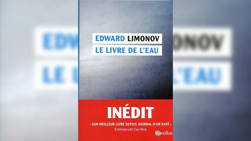 Édouard Limonov, un « national-bolchevique » et des souvenirs au fil de l'eau