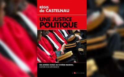« Une Justice politique » – État de droit et coup d'État judiciaire