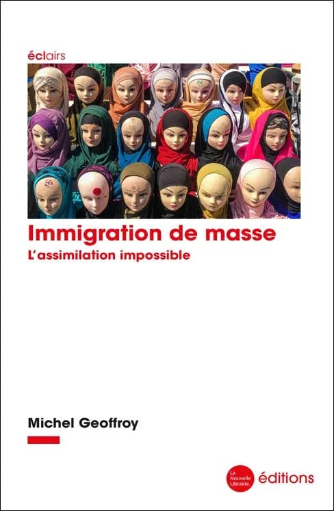 Immigration de masse. L'assimilation impossible