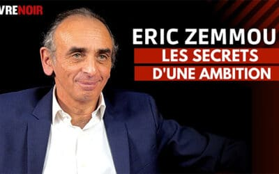 Éric Zemmour sur Livre Noir : un entretien éclairant
