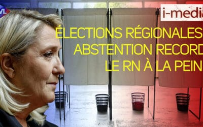 I-Média n°354 – Élections régionales : abstention record, le RN à la peine