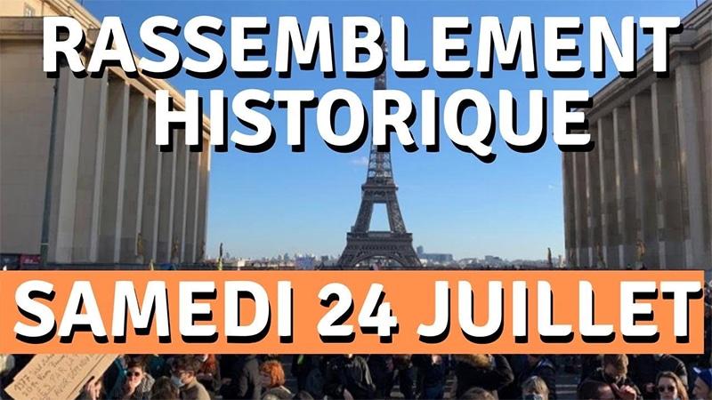 Lutte contre le passe sanitaire : rassemblement historique samedi 24 juillet au Trocadéro
